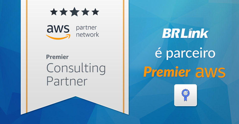 BRLink é reconhecida pela AWS como parceiro Premier