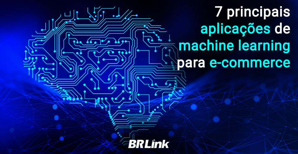 7 principais aplicações de machine learning para e-commerce