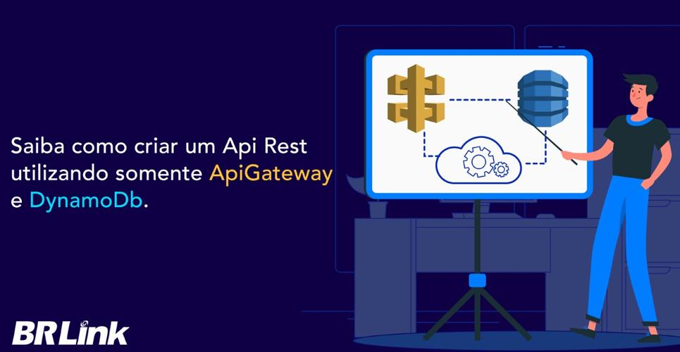 Como criar uma Api Rest Utilizando Somente ApiGateway e DynamoDb