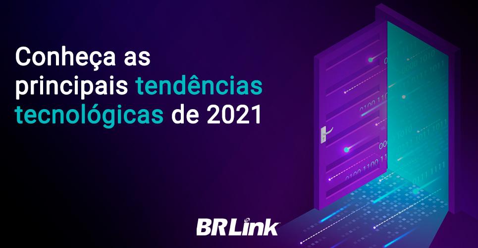 Conheça as principais tendências tecnológicas de 2021